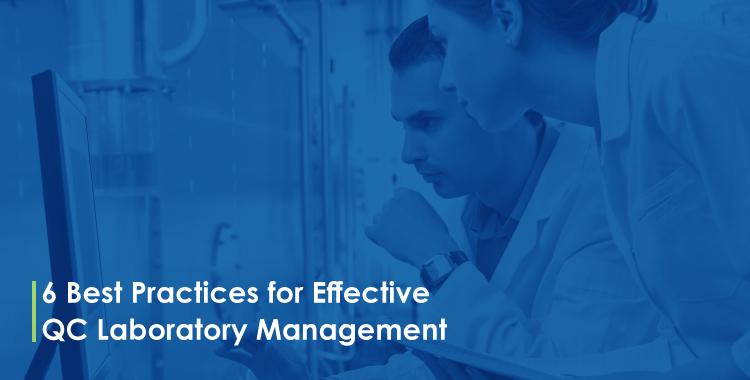 6 Best Practices for Effective QC Laboratory Management