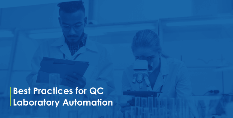 Best-Practices for QC Laboratory Automation