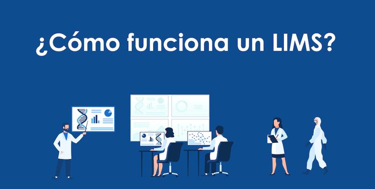 Blog - ¿Cómo funciona un LIMS?-01