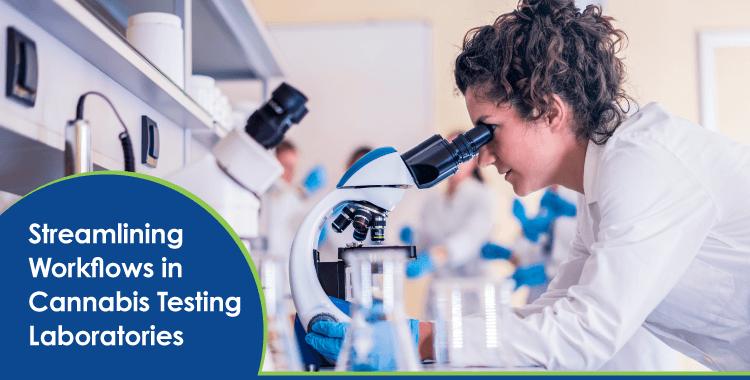 Streamlining Workflows in Cannabis Testing Laboratories